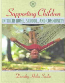 Supporting Children in Their Home  School  and Community