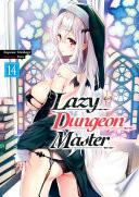 Lazy Dungeon Master Volume 14