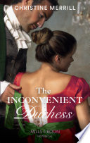 The Inconvenient Duchess (Mills & Boon Historical)