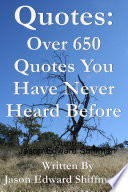 Quotes  Over 650 Original Quotes That You Have Never Heard Before