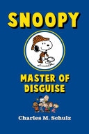 Ebook Snoopy, Master of Disguise Epub Charles M. Schulz Apps Read Mobile