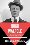 Essential Novelists Hugh Walpole