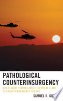 Pathological Counterinsurgency