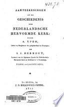 Aanteekeningen op de geschiedenis der nederlandsche hervormde kerk