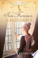 My Heart Belongs in San Francisco  California