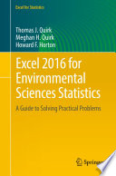 Excel 2016 for Environmental Sciences Statistics A Guide to Solving Practical Problems
