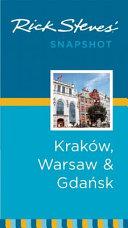 Rick Steves  Snapshot Krakow  Warsaw and Gdansk