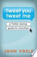 Tweet You Tweet Me Ebook Epub