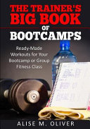 The Trainer s Big Book of Bootcamps