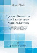 Equality Before the Law Protected by National Statute