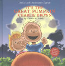 It s the Great Pumpkin Charlie Brown 50th Anniversary Edition