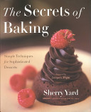 The Secrets Of Baking : a series of recipes for chocolate...