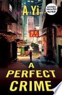 A Perfect Crime Book PDF