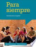 Para siempre  Introduccion al espanol