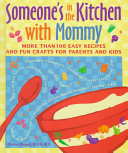 Someone s in the Kitchen with Mommy Book PDF
