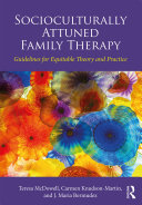 Socioculturally Attuned Family Therapy Responsible Couple Marriage And Family Therapy That