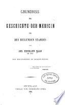 Grundriss der Geschichte der Medicin und des heilenden Standes