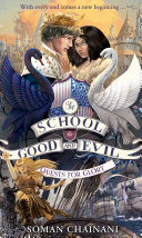 Quests For Glory The School For Good And Evil Book 4