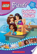 Lego Friends Dolphin Rescue Chapter Book 5
