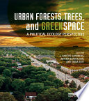 Urban Forests  Trees  and Greenspace