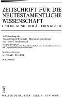 Zeitschrift F R Die Neutestamentliche Wissenschaft Und Die Kunde Der Lteren Kirche