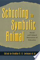 Schooling the Symbolic Animal