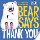 Bear Says  Thank You