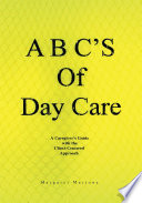A B C s Of Day Care
