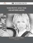 Tom Petty and the Heartbreakers 202 Success Facts   Everything you need to know about Tom Petty and the Heartbreakers