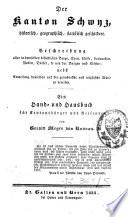 Der Kanton Schwyz historisch, geographisch, statistisch geschildert