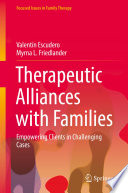 Therapeutic Alliances With Families book