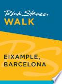 Rick Steves Walk  Eixample  Barcelona