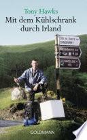 Mit dem K  hlschrank durch Irland