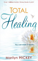 Total Healing Healed And Live In Divine Health