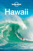 Lonely Planet Hawaii : hawaii is your passport to...
