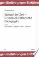 Spiegel der Zeit - Grundkurs historische Pädagogik