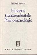 Husserls transzendentale Phänomenologie