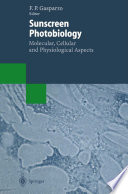 Sunscreen Photobiology: Molecular, Cellular and Physiological Aspects
