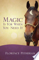 Magic Is For When You Need It