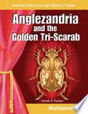 Anglezandria and the Golden Tri Scarab