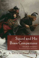 Sigurd and His Brave Companions