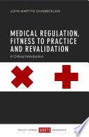Medical Regulation And Revalidation