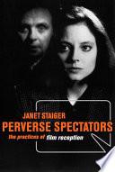 Perverse Spectators