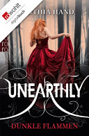 Unearthly: Dunkle Flammen
