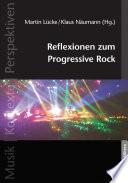 Reflexionen zum Progressive Rock