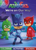 Pj Masks We re on Our Way