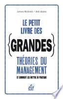 Le petit livre des grandes théories du management