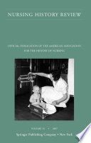 Nursing History Review Volume 15 2007