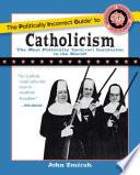 The Politically Incorrect Guide to Catholicism