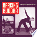 Barking Buddha  Simple Soul Stretches for Yogi and Dogi